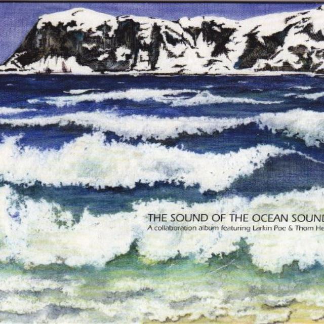 Thom Larkin Poe & Hell SOUND OF THE OCEAN SOUND Vinyl Record