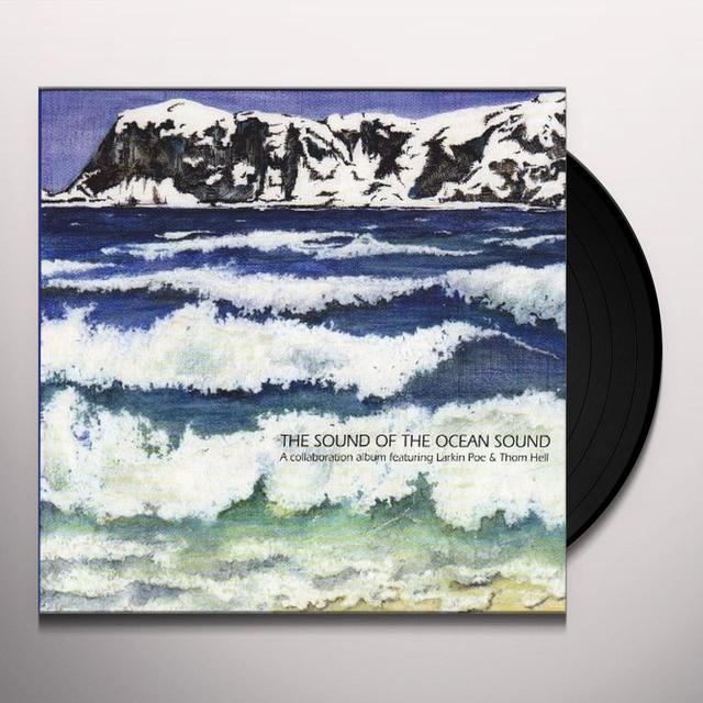 Thom Larkin Poe & Hell SOUND OF THE OCEAN SOUND Vinyl Record