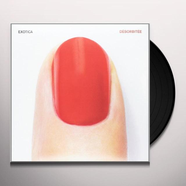 Exotica DESORBITEE (GER) Vinyl Record