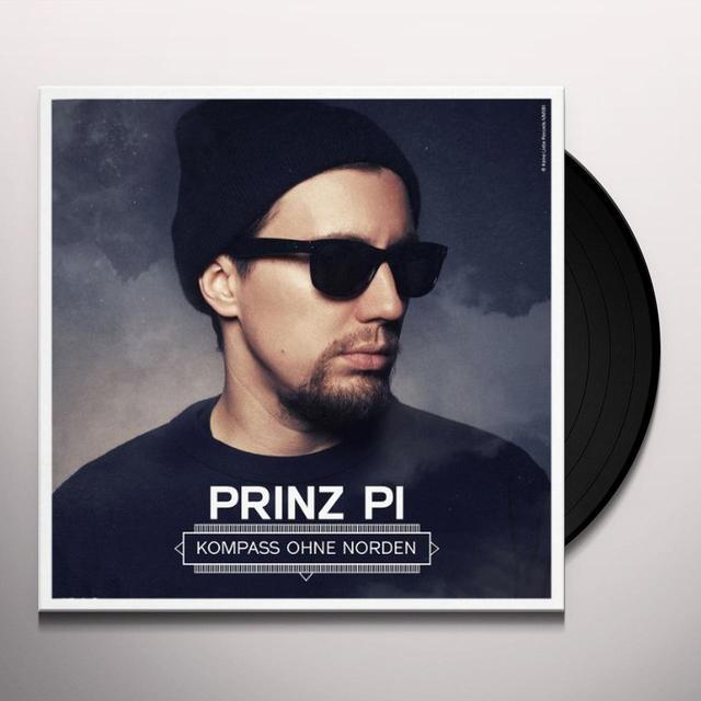Prinz Pi KOMPASS OHNE NORDEN (GER) Vinyl Record