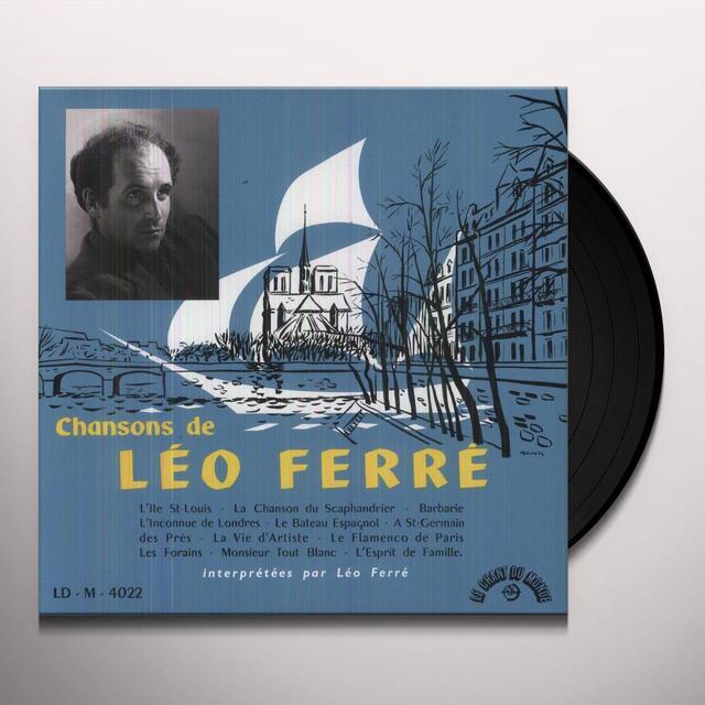 CHANSONS DE LEO FERRE (FRA) Vinyl Record