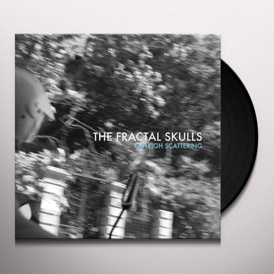 Fractal Skulls RAYLEIGH SCATTERING Vinyl Record - UK Import