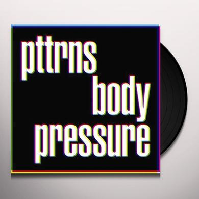 Pttrns BODY PRESSURE Vinyl Record - Holland Import