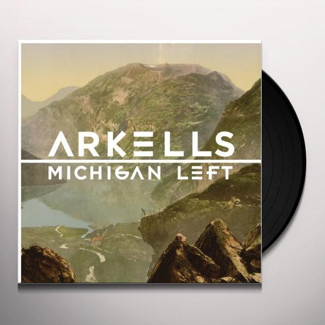 Arkells MICHIGAN LEFT Vinyl Record