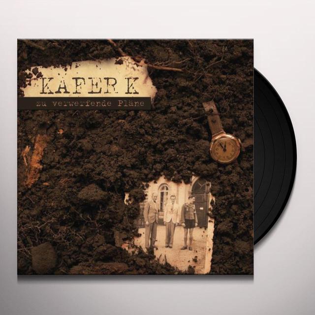 Kaefer K ZU VERWERFENDE PLAENE Vinyl Record