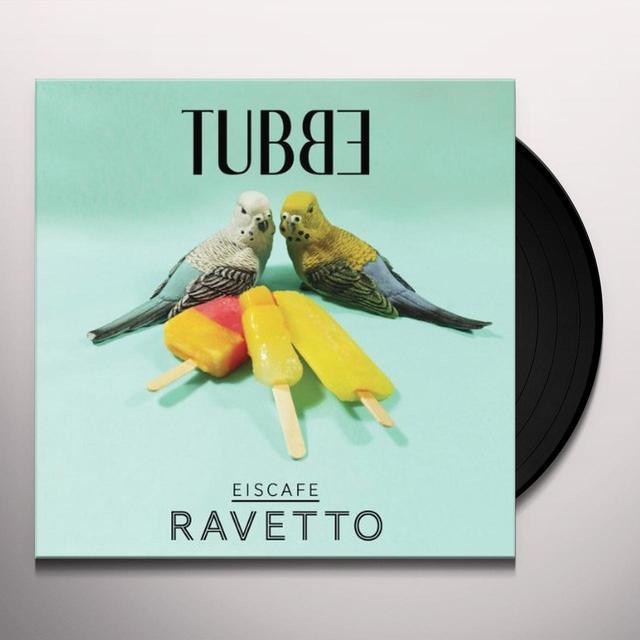 Tubbe EISCAFE RAVETTO Vinyl Record