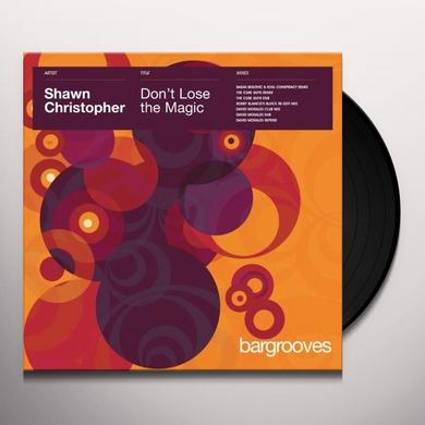 Shawn Christopher DON'T LOSE THE MAGIC Vinyl Record