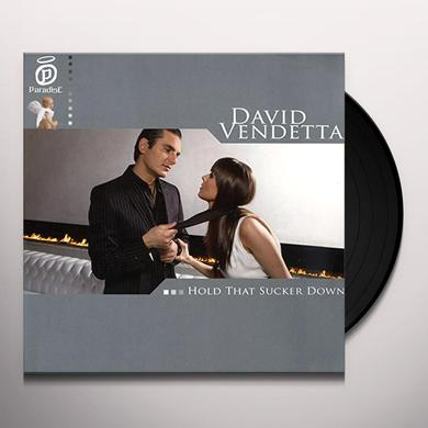 David Vendetta HOLD THAT SUCKER DOWN Vinyl Record