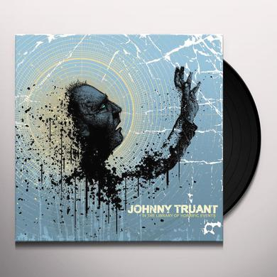 Johnny Truant N THE LIBRARY OF HORRIFIC EVENTS Vinyl Record