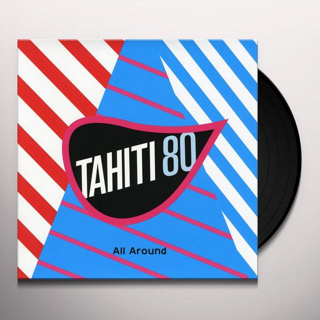 Tahiti 80 ALL AROUND (FRA) Vinyl Record
