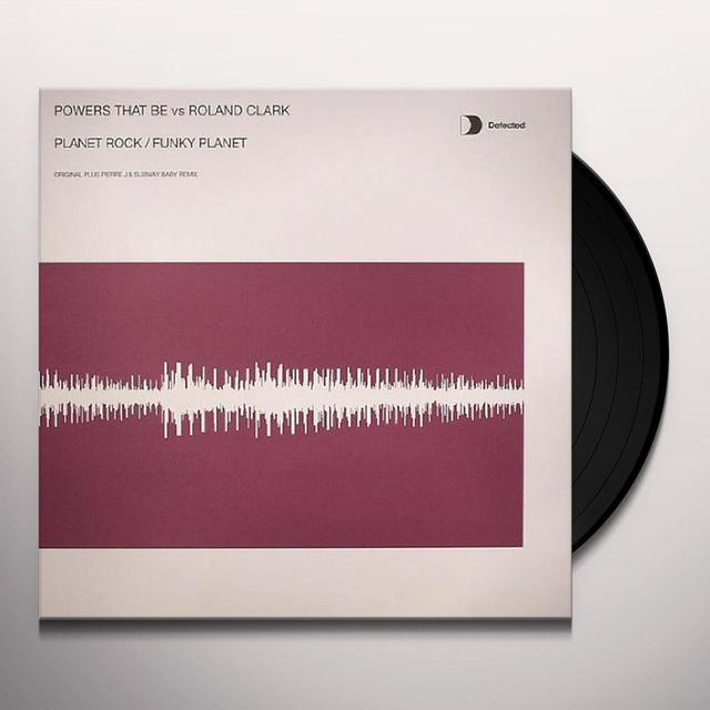 Powers That Be Vs. Roland Clark PLANET ROCK/FUNKY PLANET 2 Vinyl Record