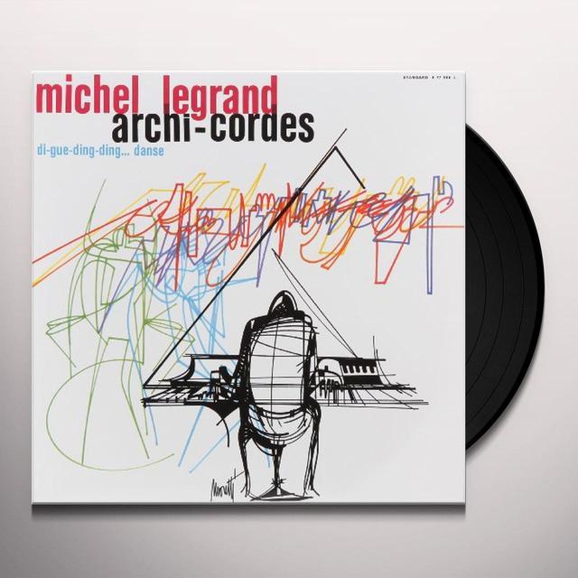 Michel Legrand ARCHI-CORDES: DI-GUE-DING-DING DANSE (FRA) Vinyl Record
