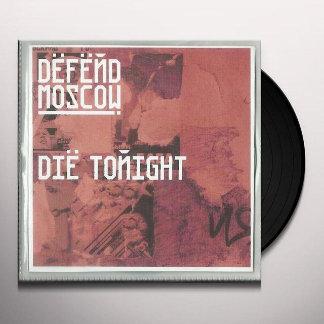 Defend Moscow DIE TONIGHT Vinyl Record - UK Import