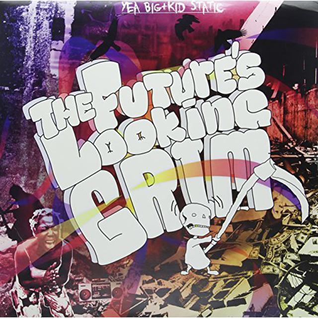 Yea Big & Kid Static FUTURE'S LOOKING GRIM Vinyl Record