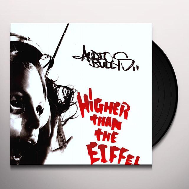 Audio Bullys HIGHER THAN THE EIFFEL Vinyl Record