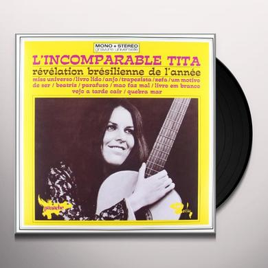 Tita L'INCOMPARABLE Vinyl Record