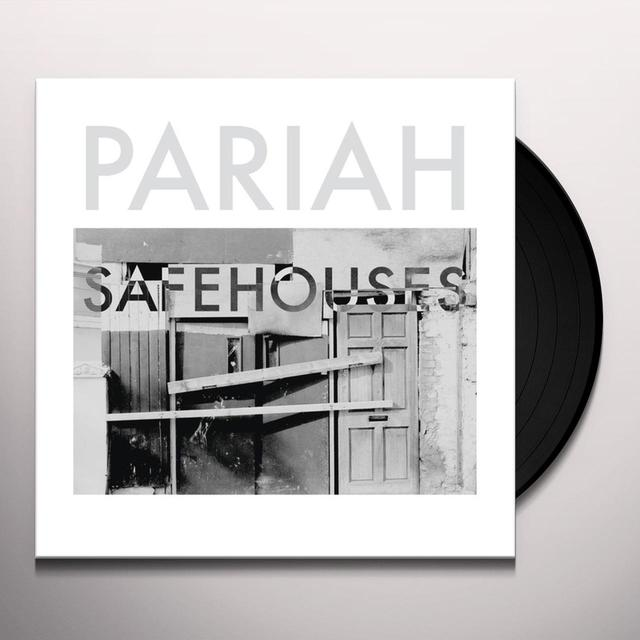 Pariah SAFEHOUSES EP Vinyl Record