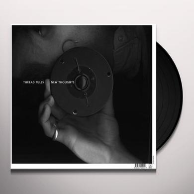 Thread Pulls NEW THOUGHTS Vinyl Record