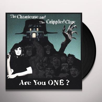Chanteuse & The Crippled Claw ARE YOU ONE Vinyl Record