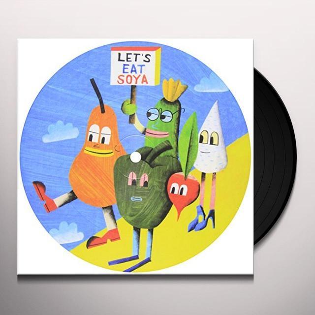 Anxieteam LETS EAT SOYA Vinyl Record - UK Import