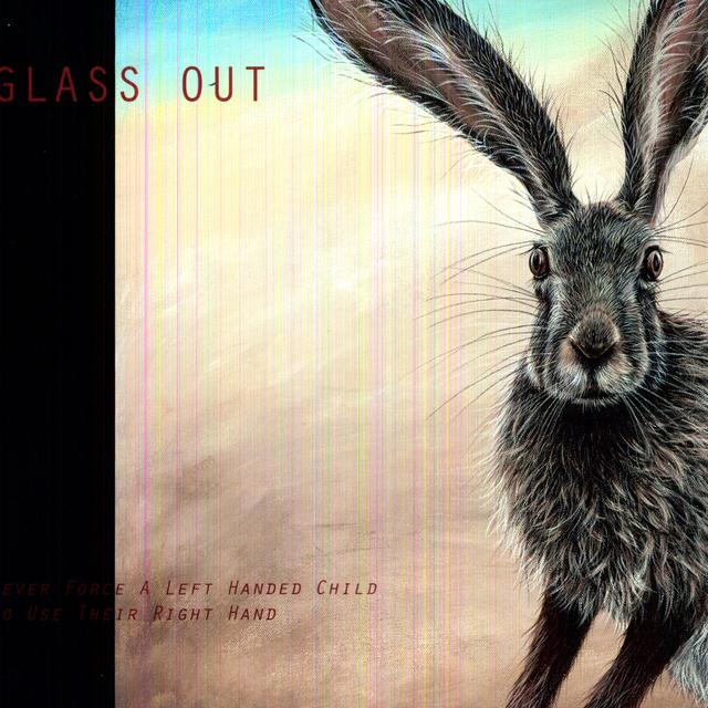 Glass Out NEVER FORCE A LEFT HANDED CHILD Vinyl Record - UK Import