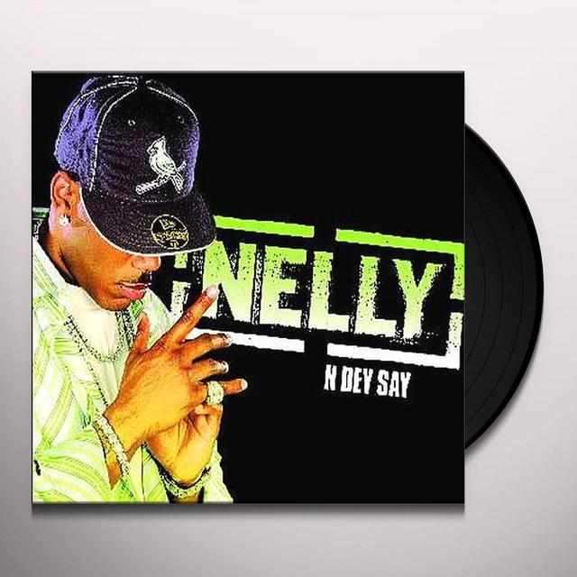 Nelly N DEY SAY Vinyl Record - UK Import