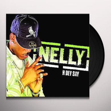 Nelly N DEY SAY Vinyl Record - UK Import
