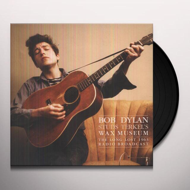 Bob Dylan STUDS TERKELS WAX MUSEUM Vinyl Record - UK Release