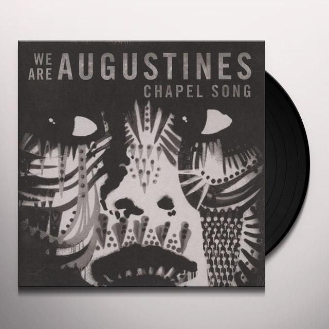 We Are Augustines CHAPEL SONG Vinyl Record - UK Release