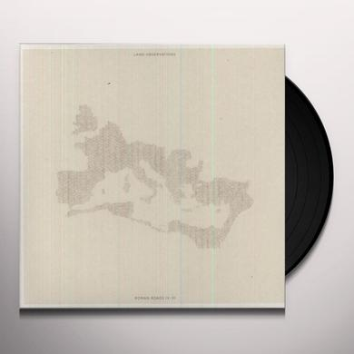 Land Observations ROMAN ROADS IV-XI Vinyl Record - UK Import