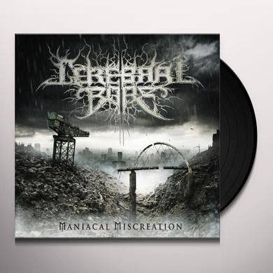 Cerebral Bore MANIACAL MISCREATION Vinyl Record