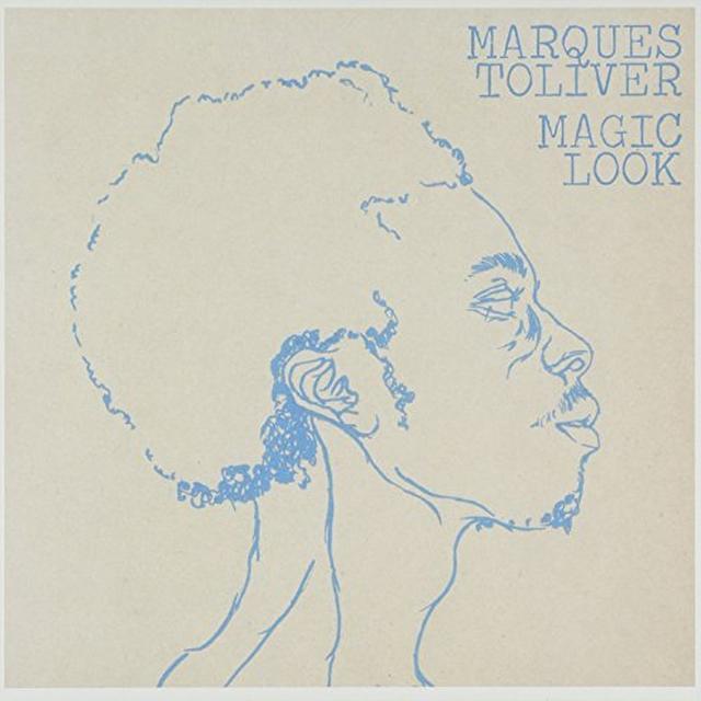 Marques Toliver MAGIC LOOK Vinyl Record - UK Import