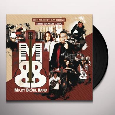 Micky Band Bruhl DIE NACHTE AM RHING SINN IMMER LANG Vinyl Record