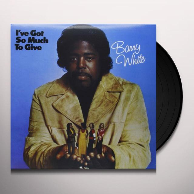 Barry White I'VE GOT SO MUCH TO GIVE (FRA) (Vinyl)