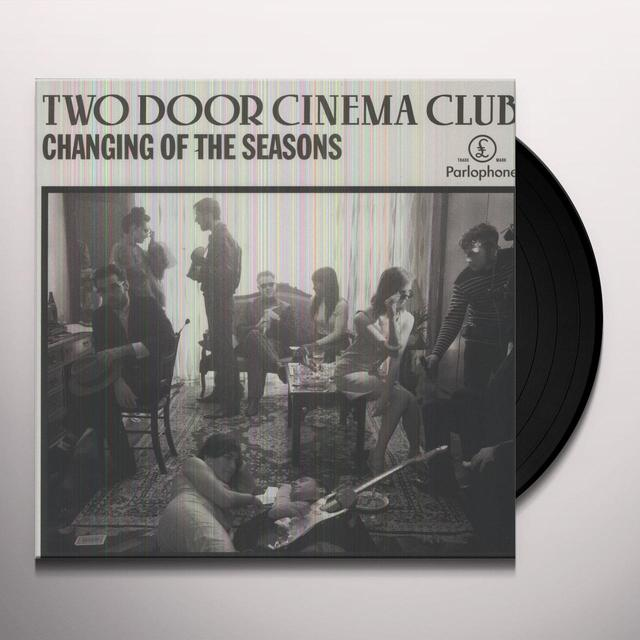 Two Door Cinema Club CHANGING OF THE SEASONS Vinyl Record