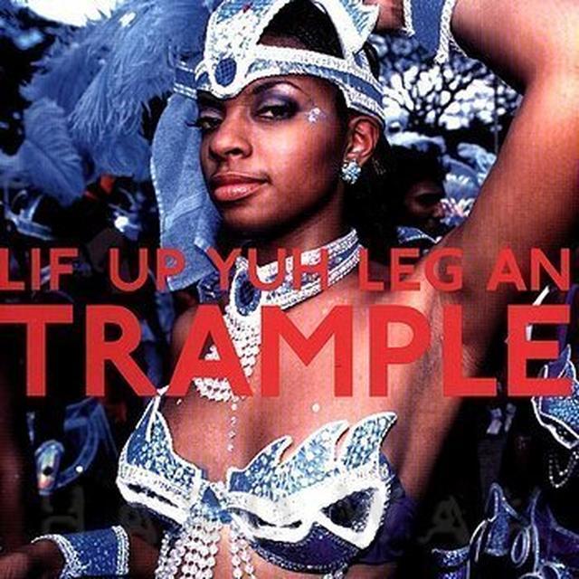 LIF UP YUH LEG AN TRAMPLE Vinyl Record