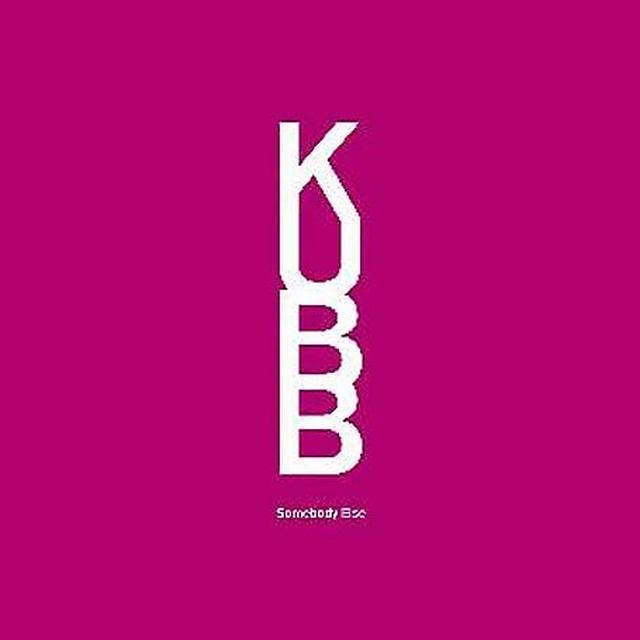 Kubb SOMEBODY ELSE Vinyl Record