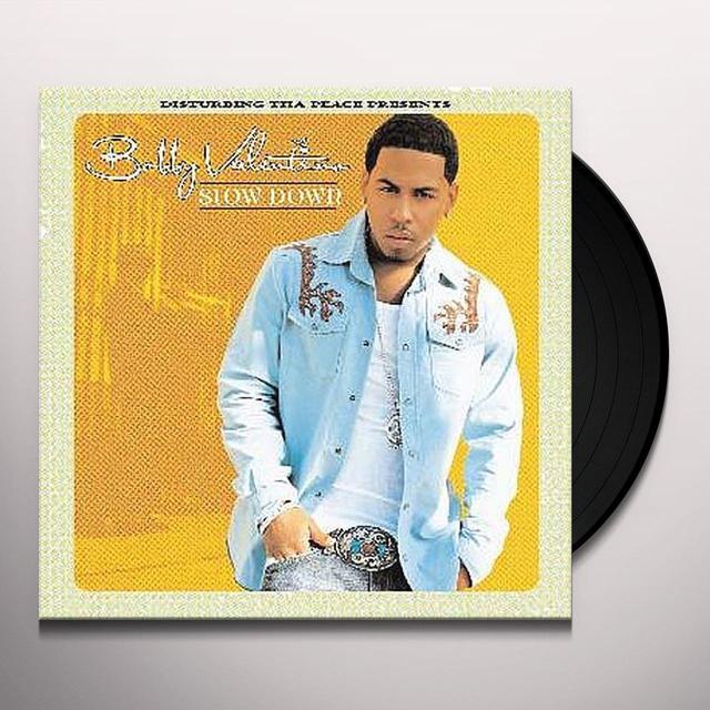 Bobby Valentino SLOW DOWN Vinyl Record