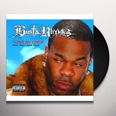 Busta Rhymes (Ft Will I Am & Kelis) I LOVE MY CHICK Vinyl Record - UK Release