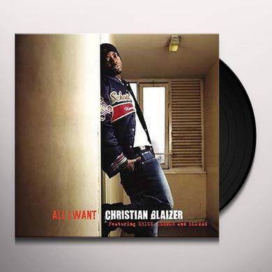 Christian Blaizer ALL I WANT Vinyl Record - UK Import