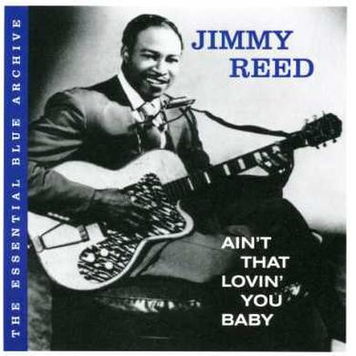 Jimmy Reed AIN'T THAT LOVIN' YOU BAB CD