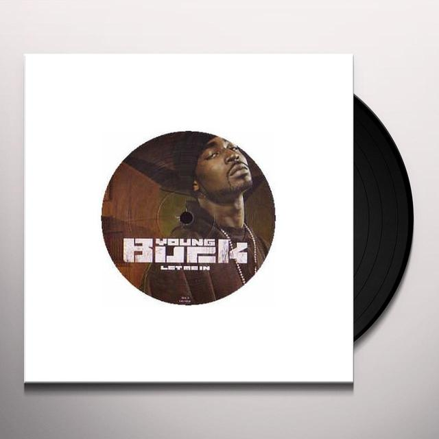 Young Buck LET ME IN Vinyl Record