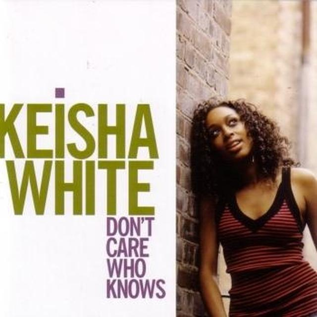 Keisha White DON'T CARE WHO KNOWS Vinyl Record
