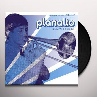Planalto PARE OLHE ET MEXA! EP Vinyl Record