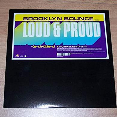 Brooklyn Bounce LOUD & PROUD Vinyl Record