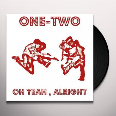 One-Two OH YEAH ALRIGHT/HEADY MELODY (GER) Vinyl Record