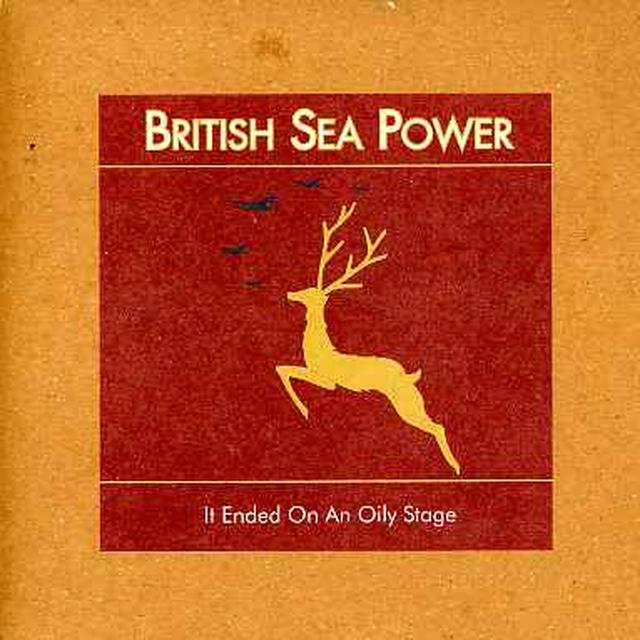 British Sea Power IT ENDED ON AN OILY STAGE Vinyl Record