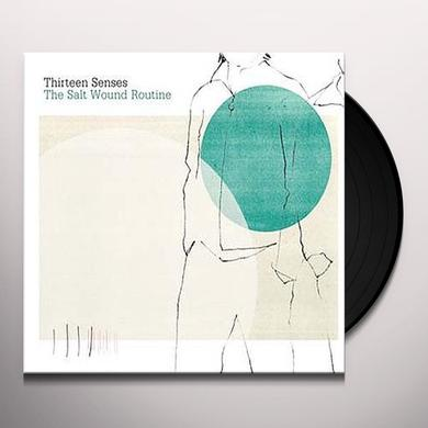 Thirteen Senses SALT WOUND ROUTINE Vinyl Record