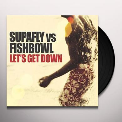 Supafly Vs Fishbowl LET'S GET DOWN PT. 2 Vinyl Record - UK Import