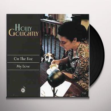 Holly Golightly ON THE FIRE Vinyl Record - UK Import